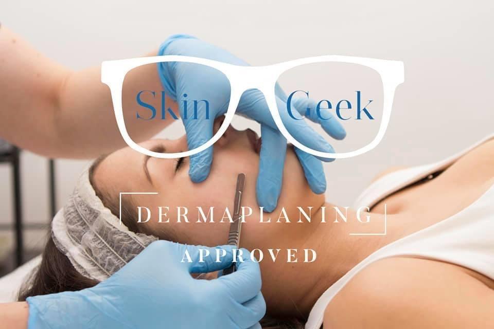Tammie Mylan Skin Clinic Skin Geek Dermaplaning approved